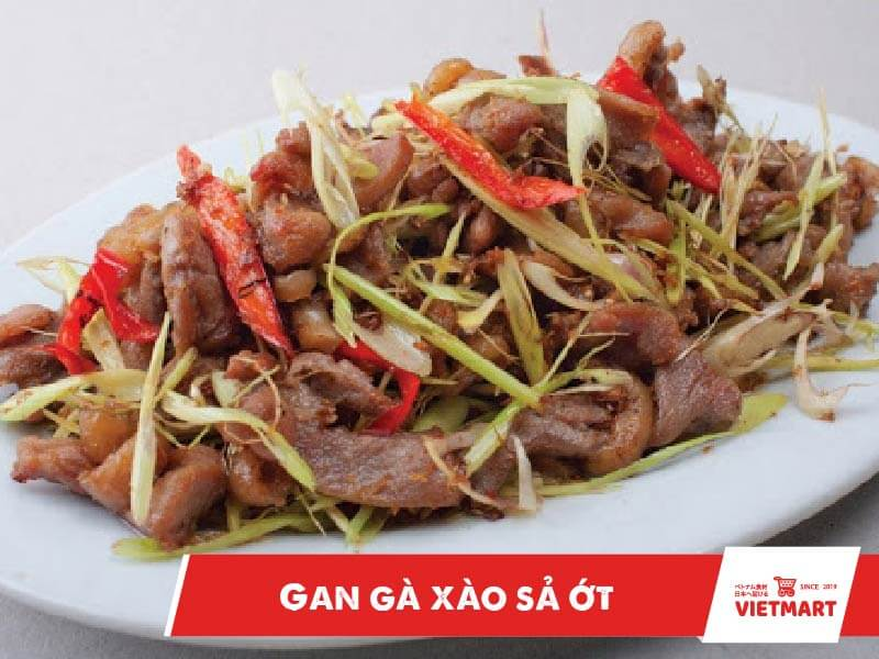 Hướng dẫn làm gan gà xào sả ớt - Vietmart - Chợ Việt Nam tại Nhật Bản