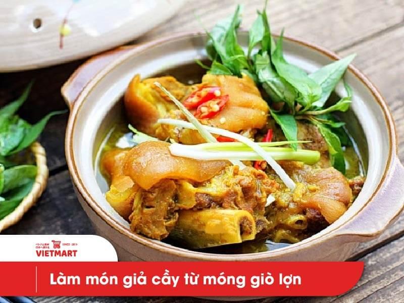 Móng giò lợn - Cách làm giả cày từ móng giò - Vietmart - Chợ Việt Nam tại Nhật Bản