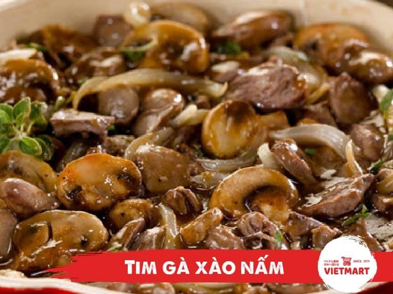 3 cách làm món tim gà xào vừa ngon vừa tiết kiệm - Vietmart - Chợ Việt Nam tại Nhật Bản