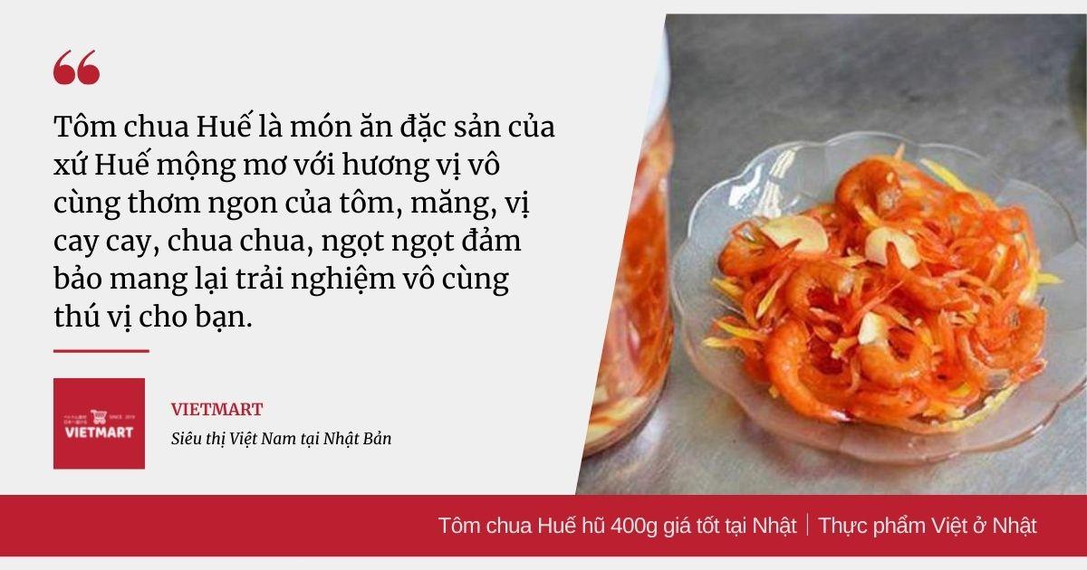 Tôm chua Huế hũ 400g giá tốt tại Nhật|Thực phẩm Việt ở Nhật